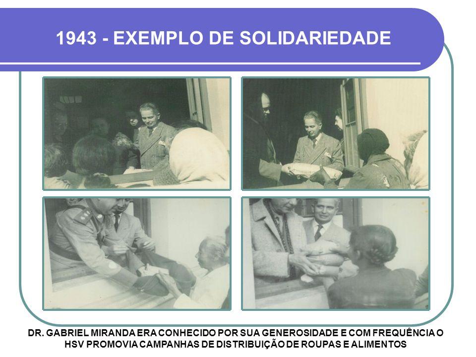 1943 - EXEMPLO DE SOLIDARIEDADE