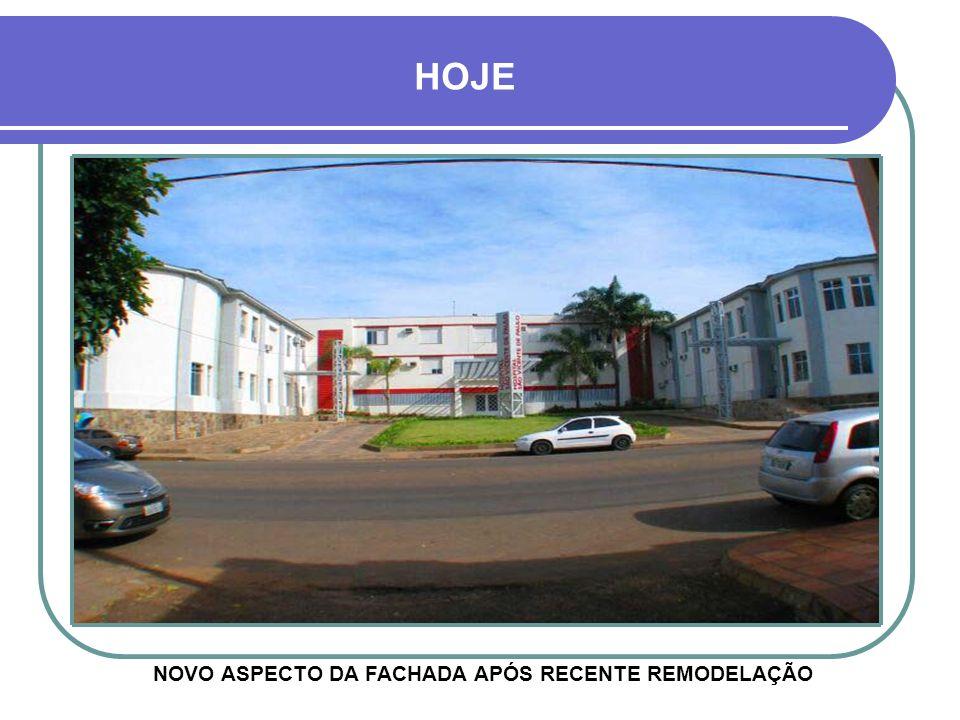NOVO ASPECTO DA FACHADA APÓS RECENTE REMODELAÇÃO