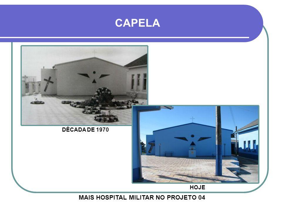 MAIS HOSPITAL MILITAR NO PROJETO 04