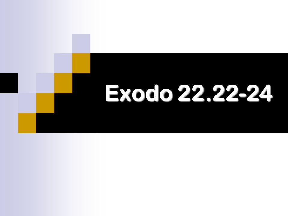 Exodo 22.22-24