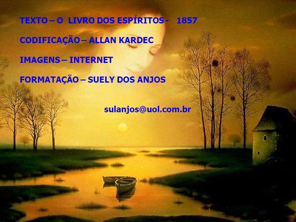 TEXTO – O LIVRO DOS ESPÍRITOS - 1857