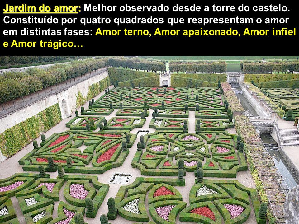 Jardim do amor: Melhor observado desde a torre do castelo