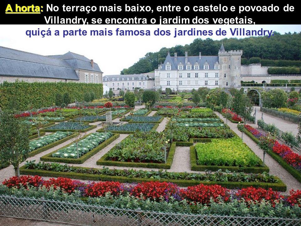 A horta: No terraço mais baixo, entre o castelo e povoado de Villandry, se encontra o jardim dos vegetais, quiçá a parte mais famosa dos jardines de Villandry.