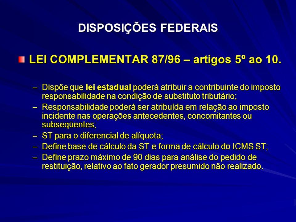 LEI COMPLEMENTAR 87/96 – artigos 5º ao 10.