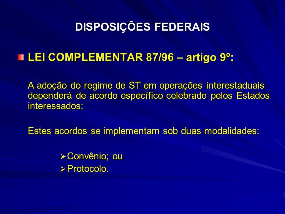 LEI COMPLEMENTAR 87/96 – artigo 9º: