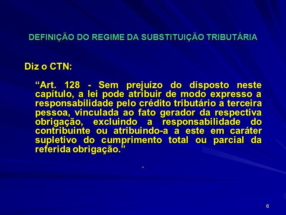 DEFINIÇÃO DO REGIME DA SUBSTITUIÇÃO TRIBUTÁRIA