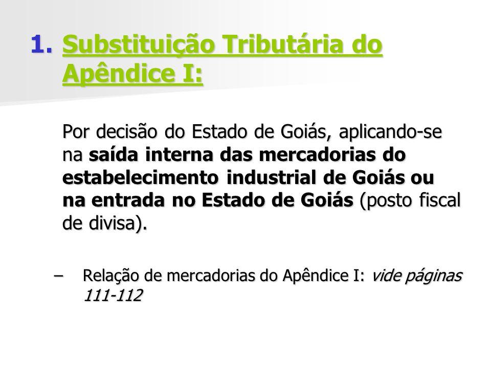Substituição Tributária do Apêndice I:
