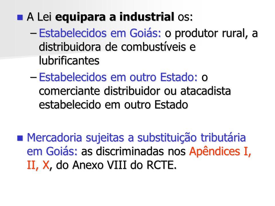 A Lei equipara a industrial os: