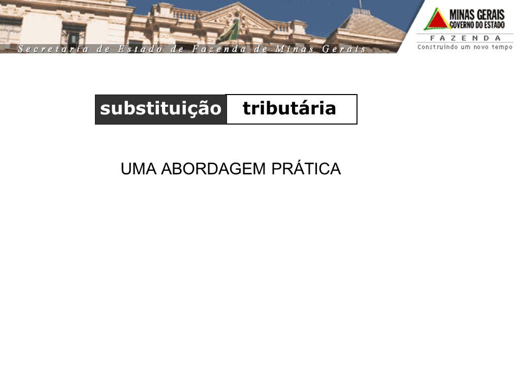 substituição tributária UMA ABORDAGEM PRÁTICA