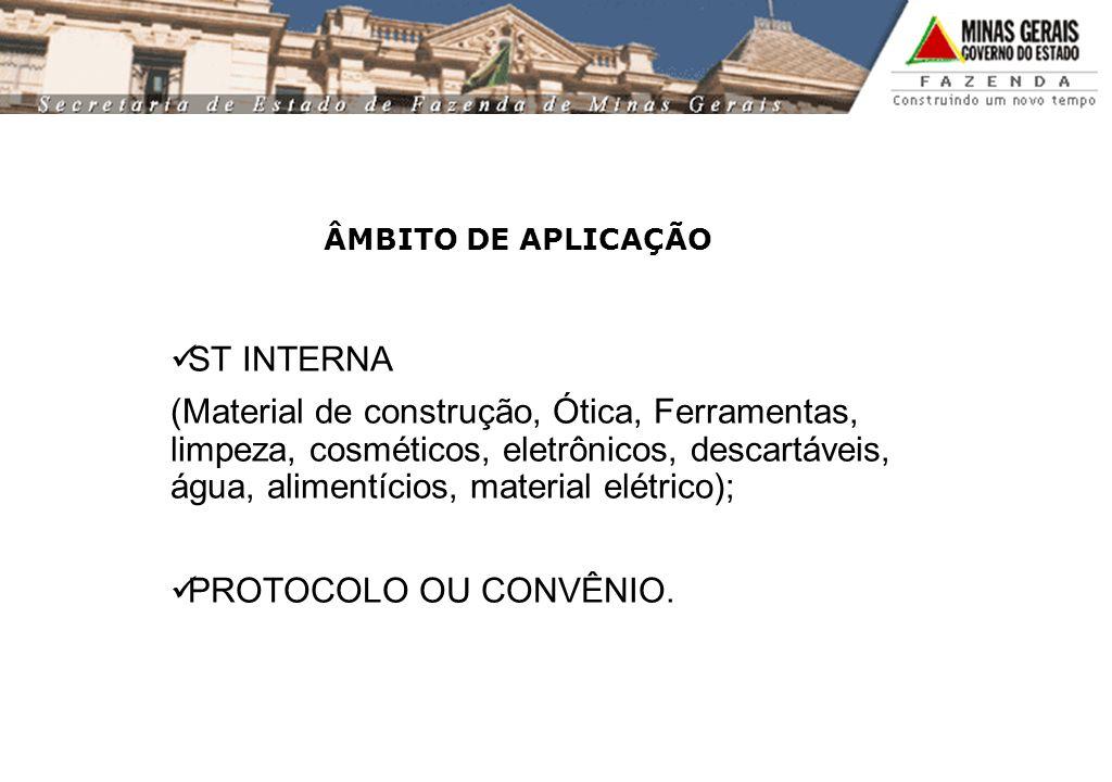 ÂMBITO DE APLICAÇÃO ST INTERNA.