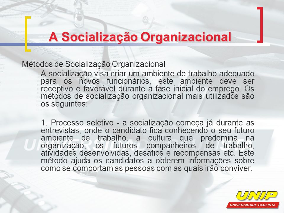 A Socialização Organizacional
