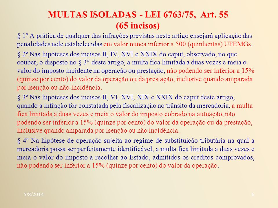 MULTAS ISOLADAS - LEI 6763/75, Art. 55 (65 incisos)