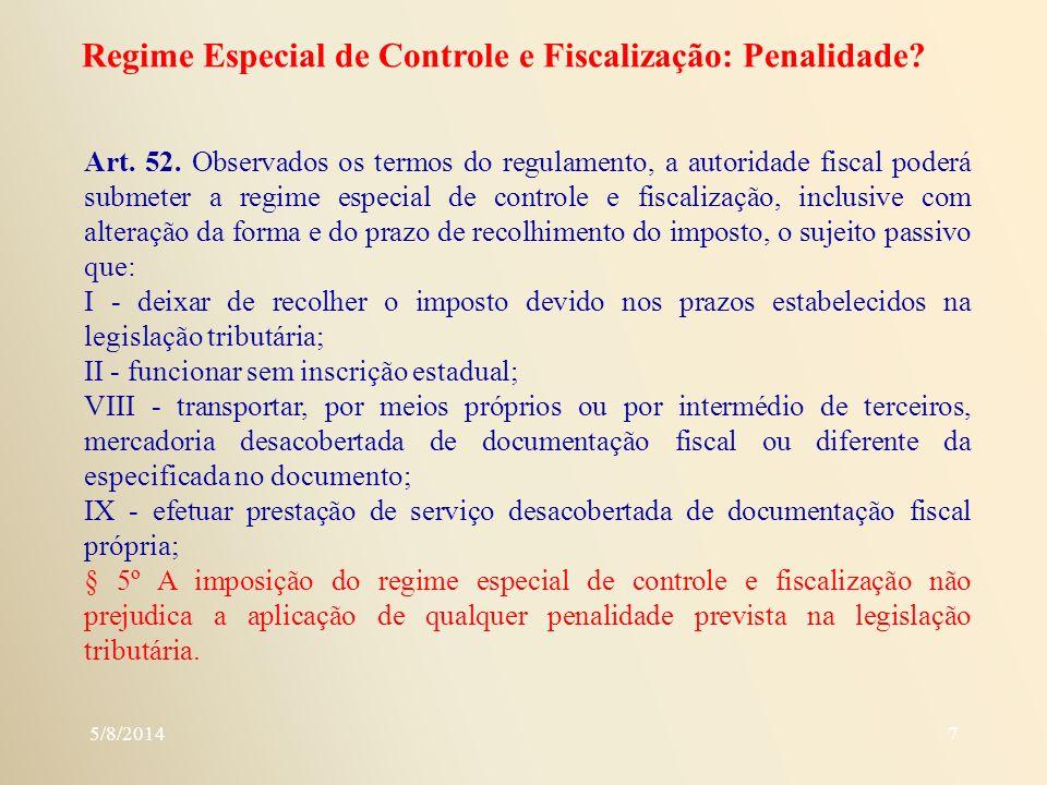 Regime Especial de Controle e Fiscalização: Penalidade