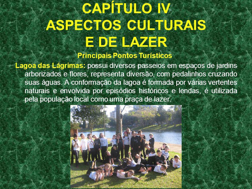 CAPÍTULO IV ASPECTOS CULTURAIS E DE LAZER