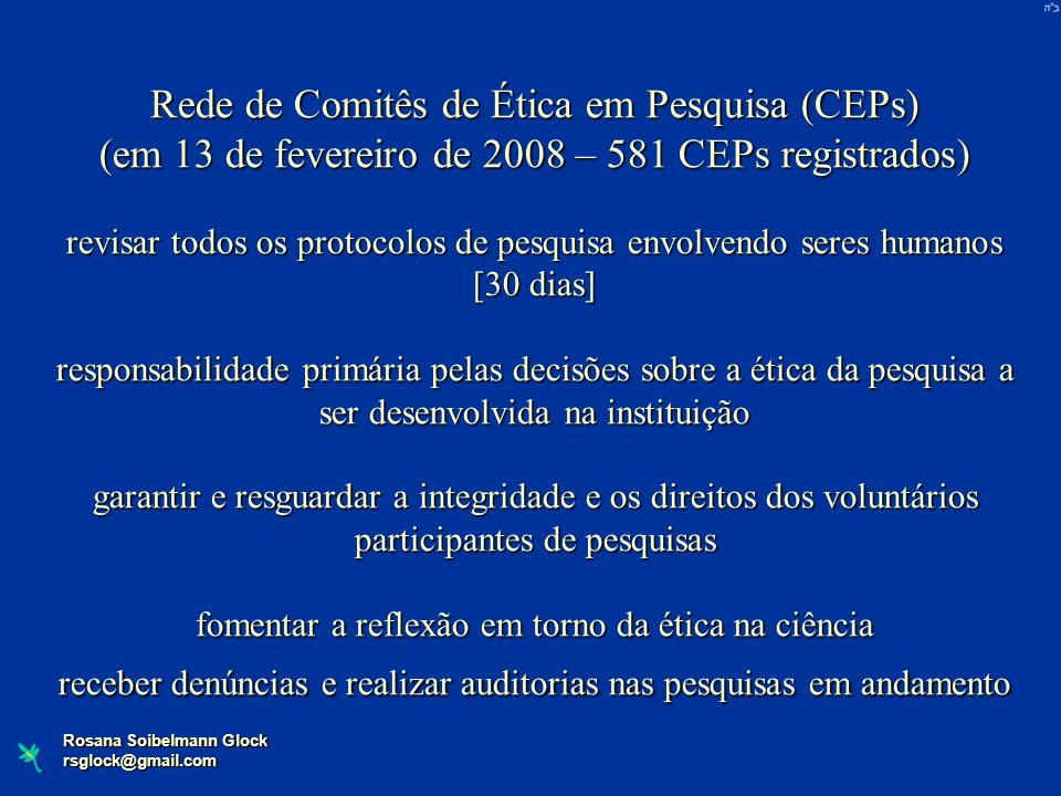 Rede de Comitês de Ética em Pesquisa (CEPs)