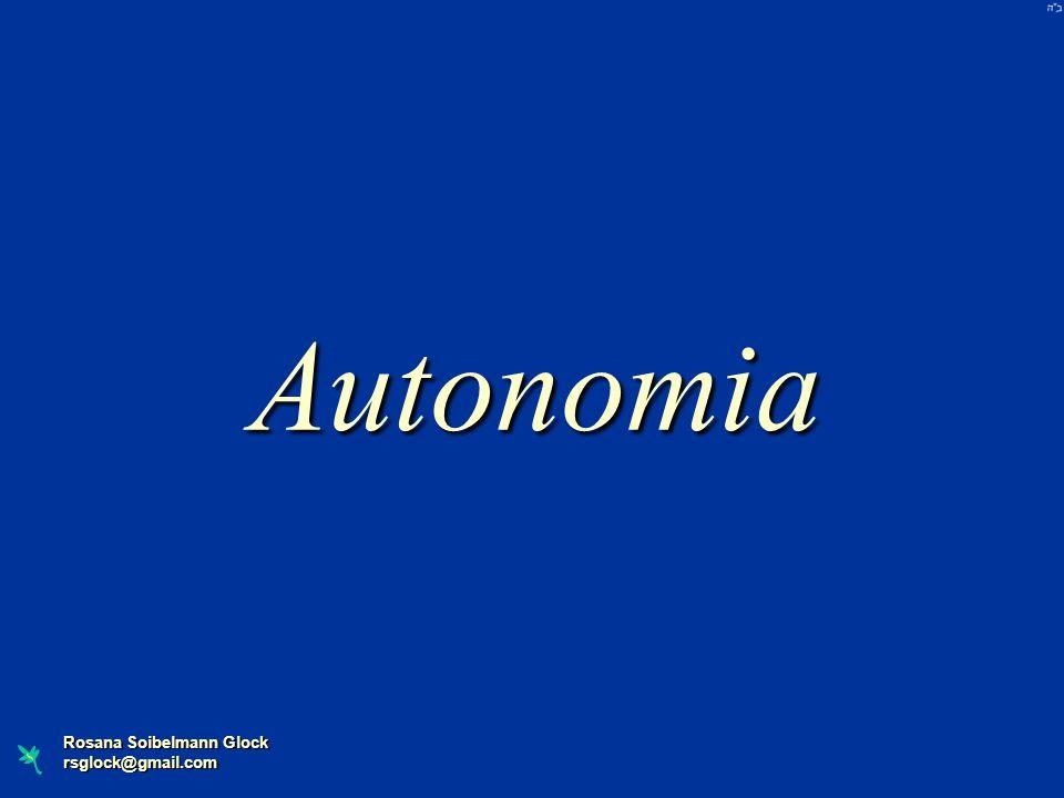 Autonomia Rosana Soibelmann Glock rsglock@gmail.com