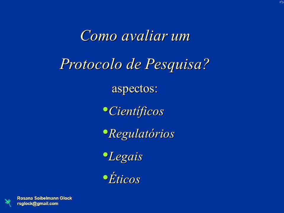 Como avaliar um Protocolo de Pesquisa aspectos: Científicos
