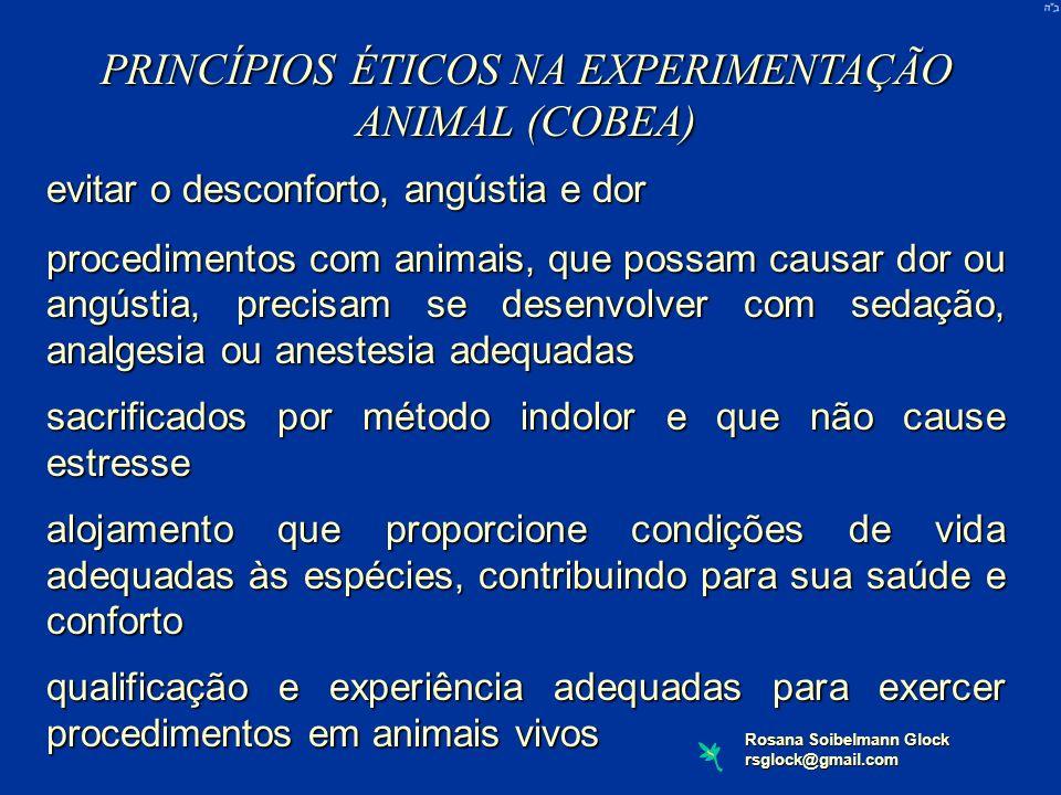 PRINCÍPIOS ÉTICOS NA EXPERIMENTAÇÃO ANIMAL (COBEA)