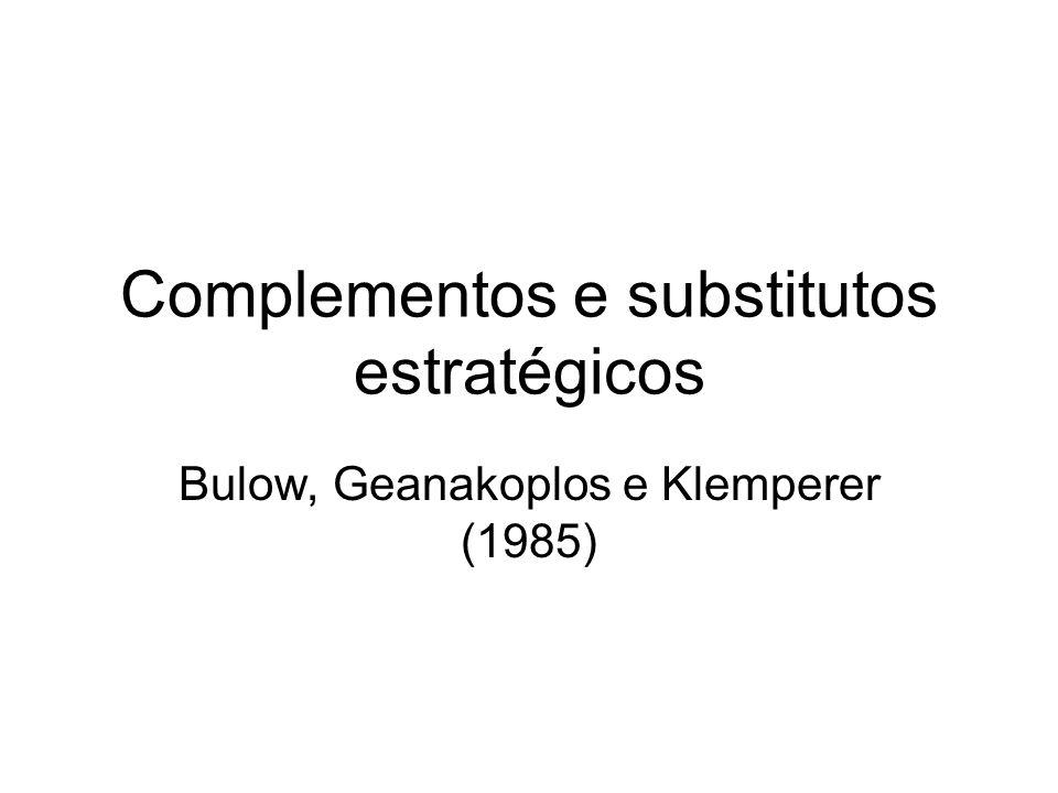 Complementos e substitutos estratégicos