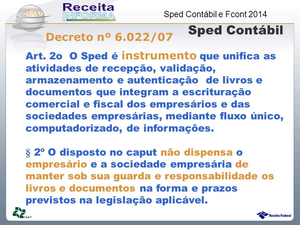 Sped Contábil Decreto nº 6.022/07