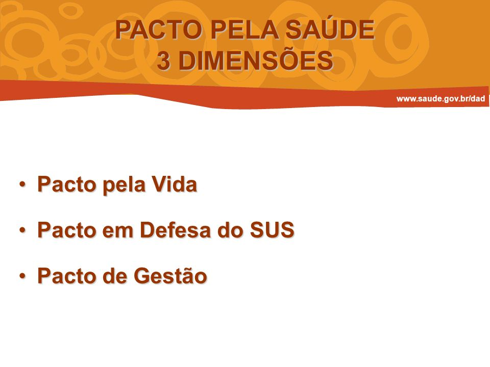 PACTO PELA SAÚDE 3 DIMENSÕES