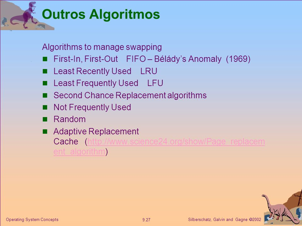 Outros Algoritmos Algorithms to manage swapping