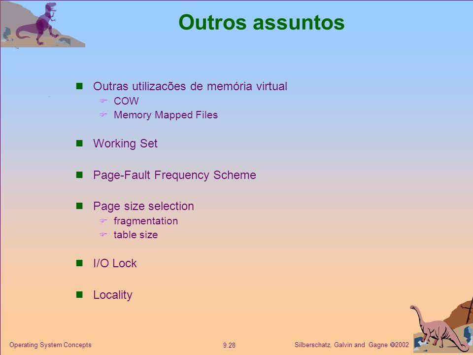 Outros assuntos Outras utilizacões de memória virtual Working Set