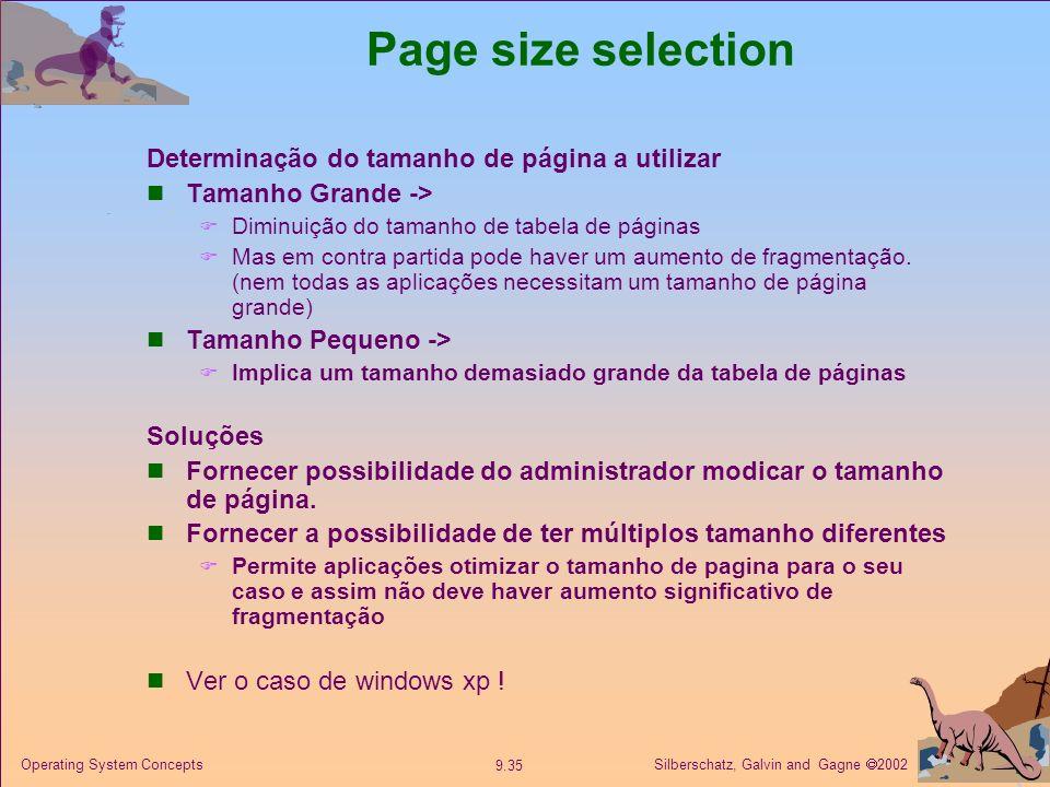 Page size selection Determinação do tamanho de página a utilizar