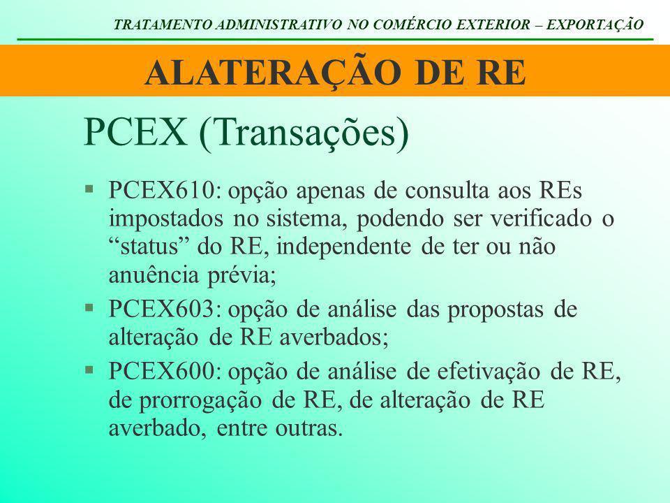 PCEX (Transações) ALATERAÇÃO DE RE