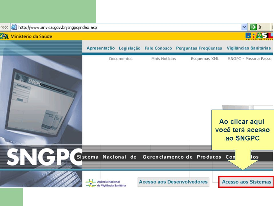 Ao clicar aqui você terá acesso ao SNGPC