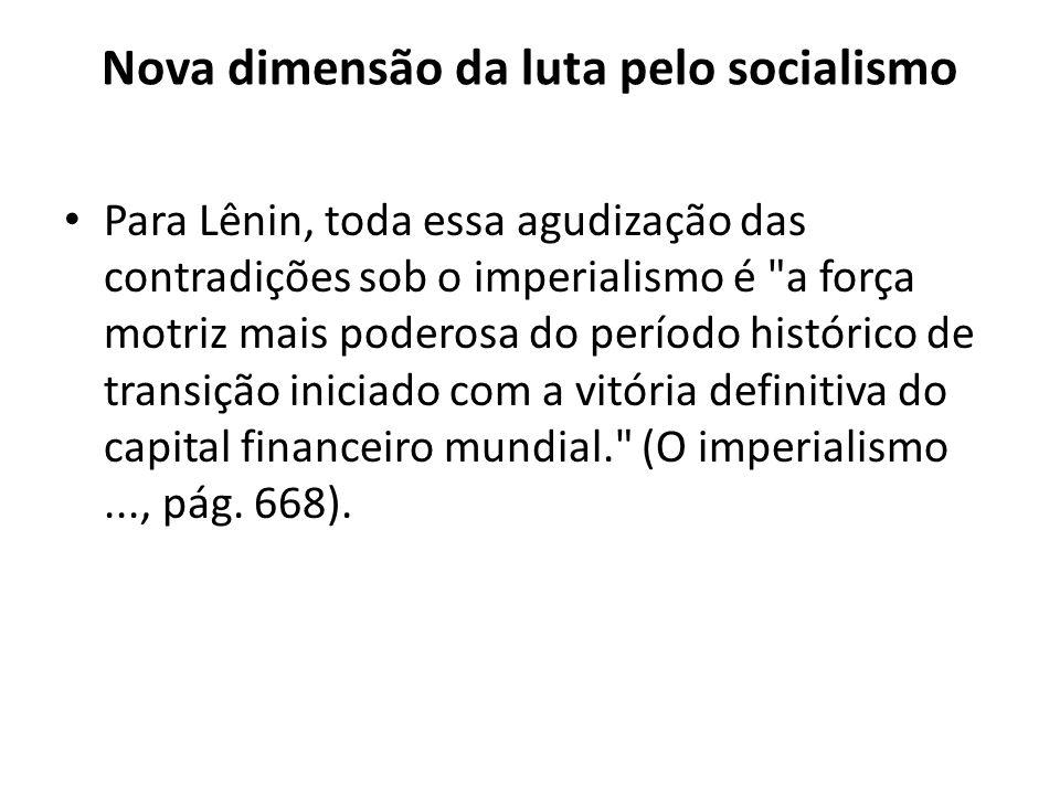Nova dimensão da luta pelo socialismo