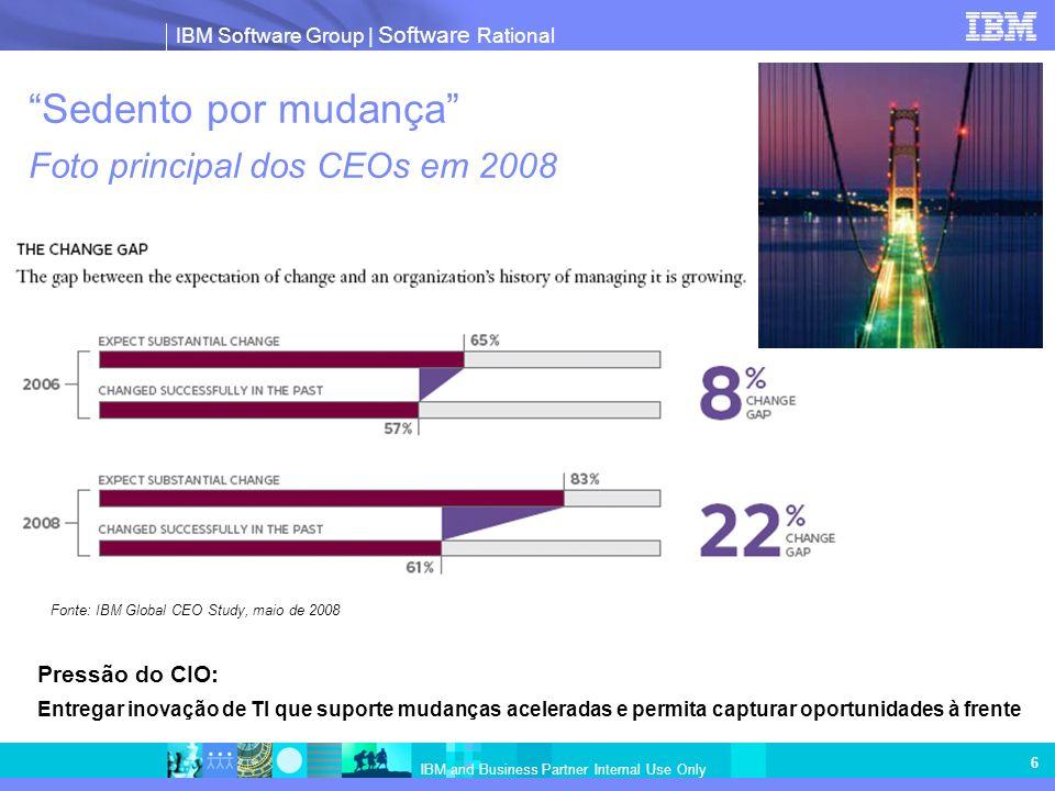 Sedento por mudança Foto principal dos CEOs em 2008