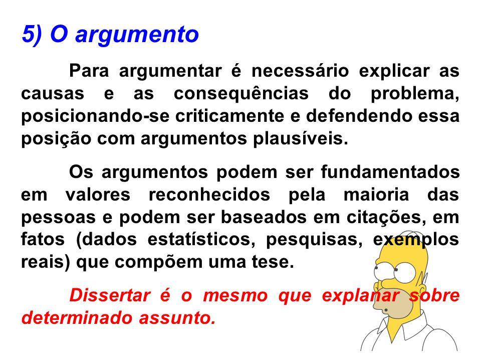 5) O argumento