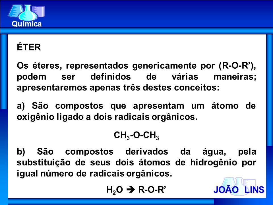 CH3-O-CH3 H2O  R-O-R' JOÃO LINS