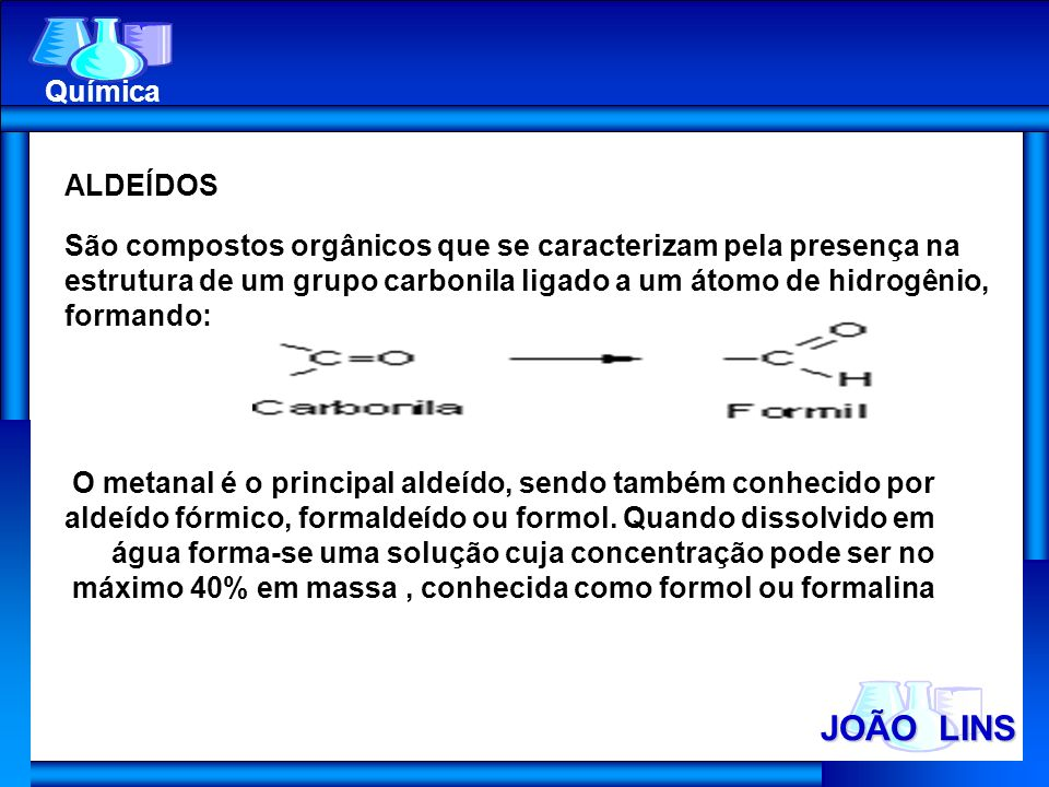 JOÃO LINS Química ALDEÍDOS