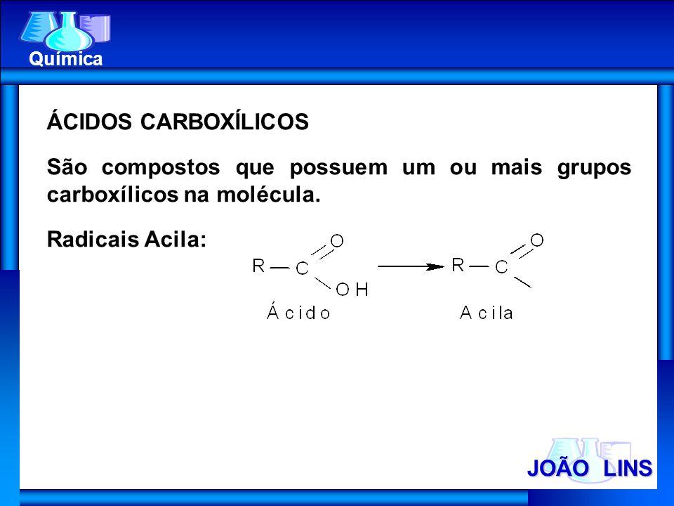 São compostos que possuem um ou mais grupos carboxílicos na molécula.