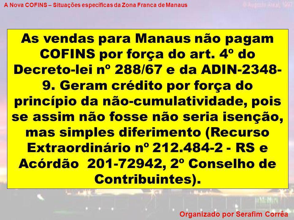 A Nova COFINS – Situações específicas da Zona Franca de Manaus