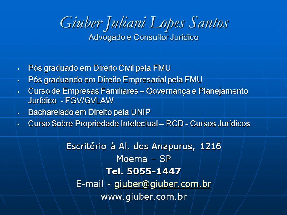 Giuber Juliani Lopes Santos Advogado e Consultor Jurídico