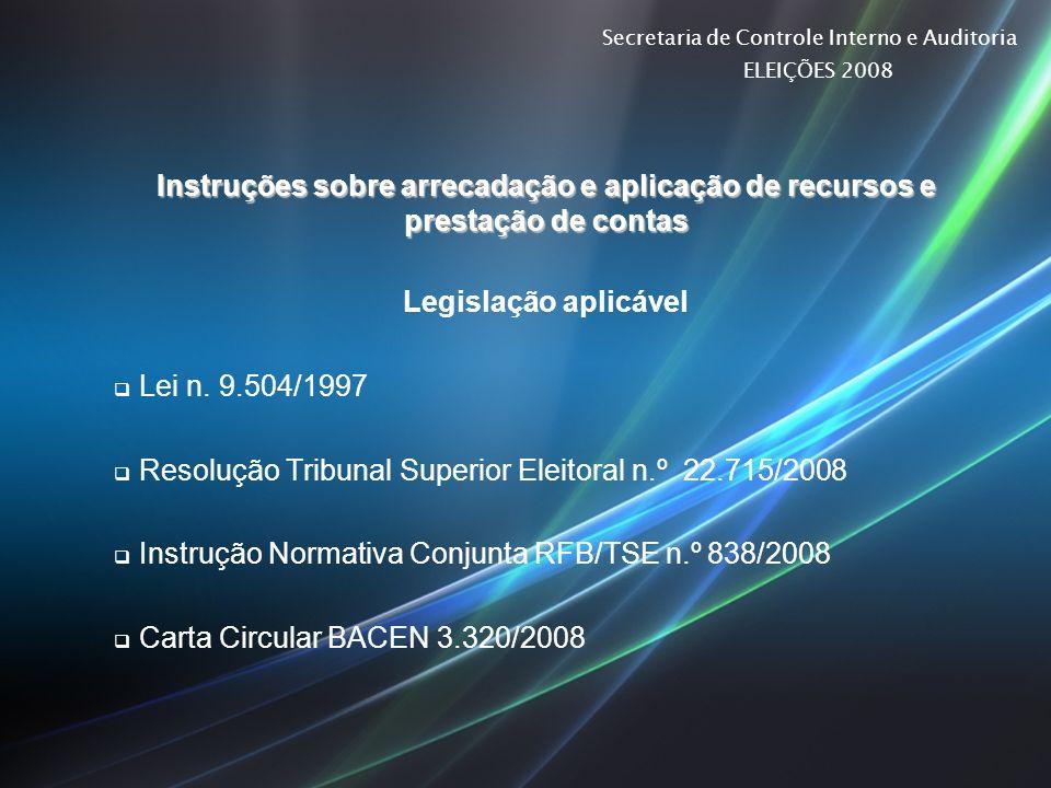 Instruções sobre arrecadação e aplicação de recursos e prestação de contas