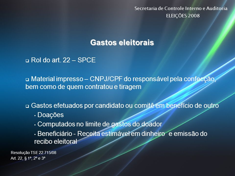 Gastos eleitorais Rol do art. 22 – SPCE