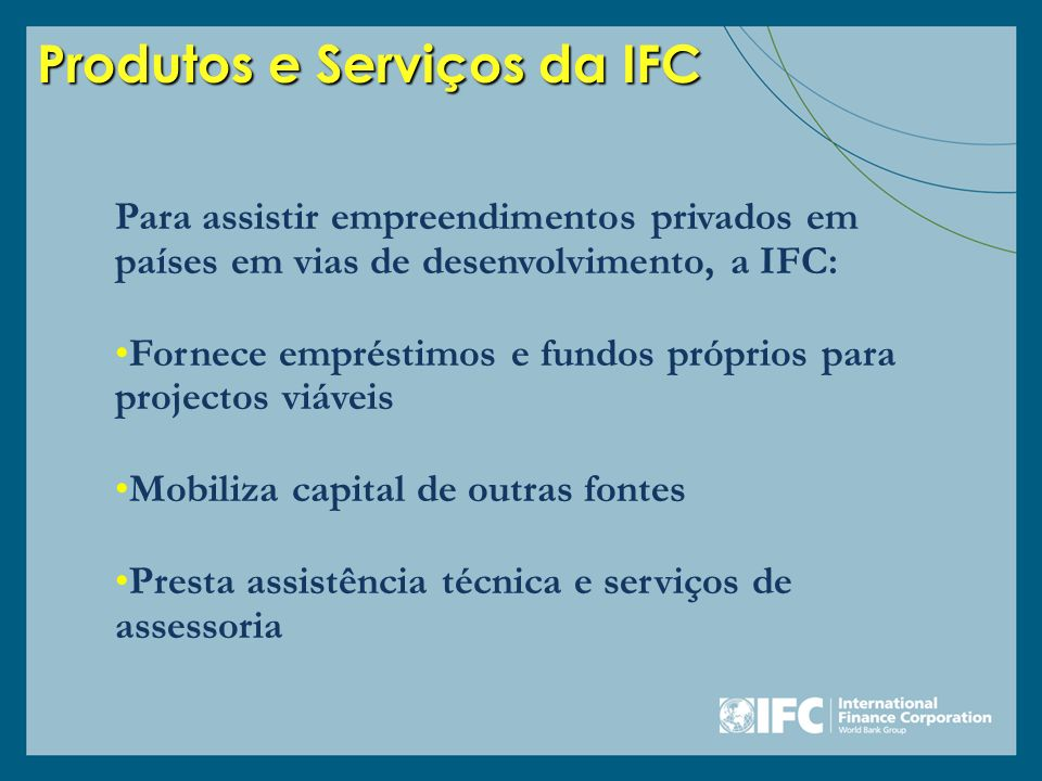 Produtos e Serviços da IFC