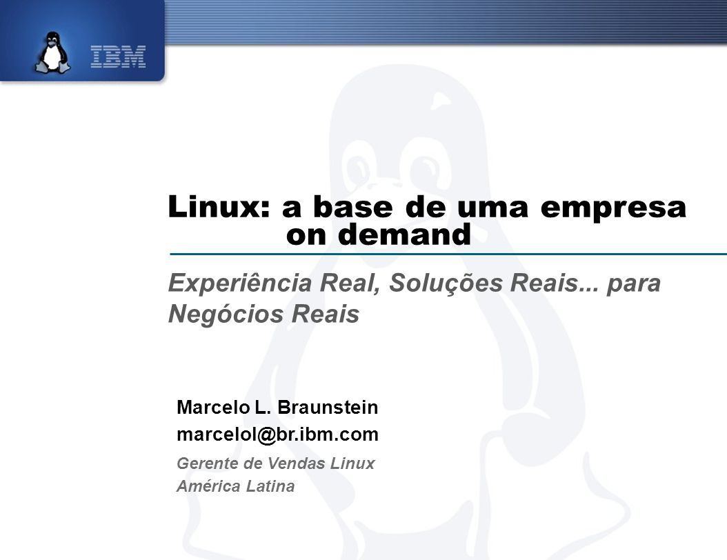 Linux: a base de uma empresa on demand