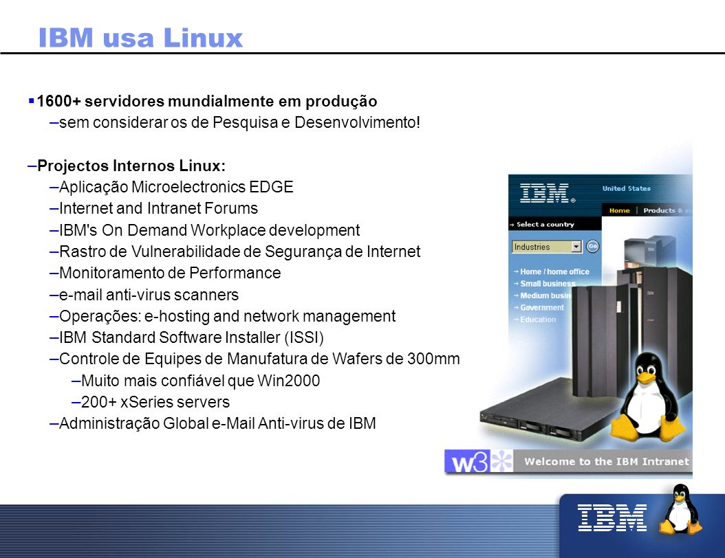 IBM usa Linux 1600+ servidores mundialmente em produção