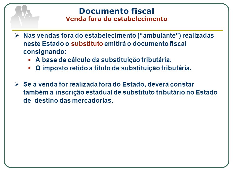 Documento fiscal Venda fora do estabelecimento