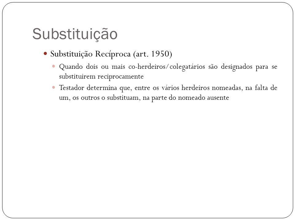Substituição Substituição Recíproca (art. 1950)