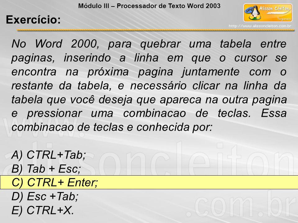 Módulo III – Processador de Texto Word 2003