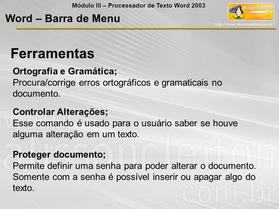 Ferramentas Word – Barra de Menu Ortografia e Gramática;