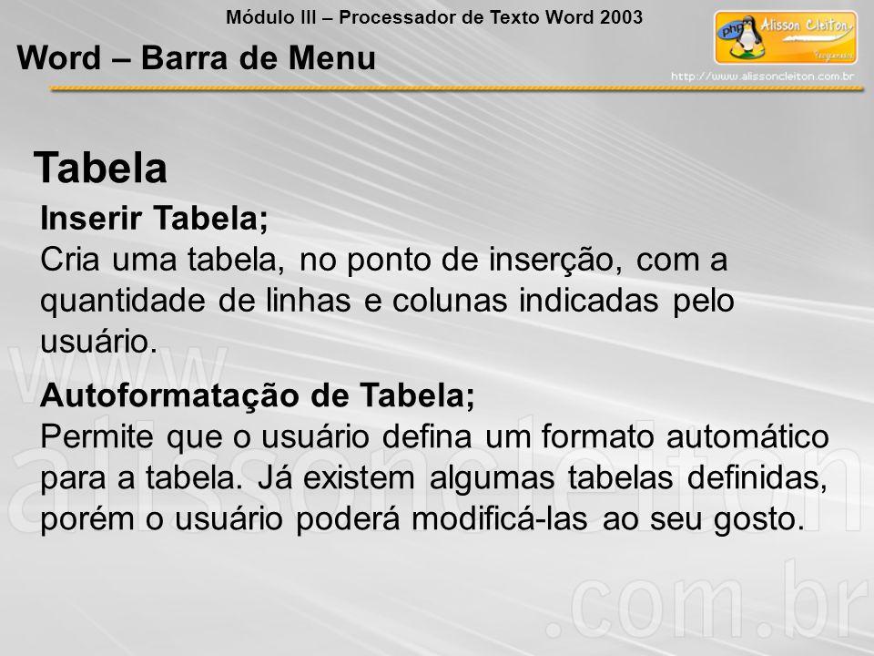Tabela Word – Barra de Menu Inserir Tabela;