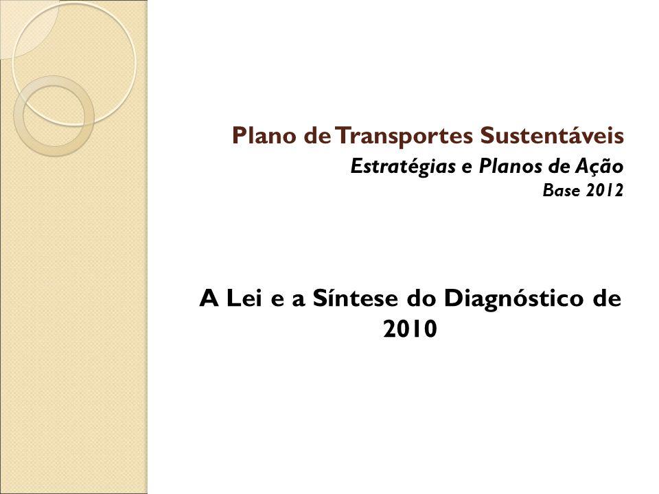 A Lei e a Síntese do Diagnóstico de 2010
