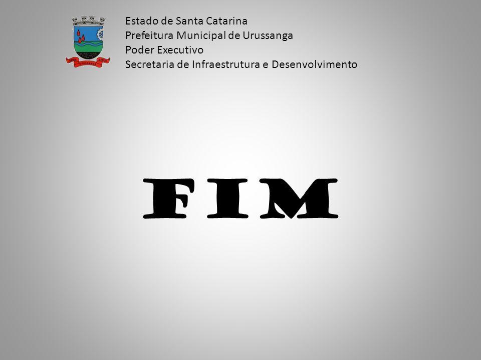 FIM Estado de Santa Catarina Prefeitura Municipal de Urussanga